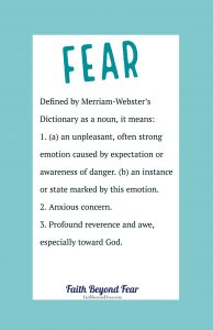 Jennifer Cotney, definition of fear, Faith Beyond Fear, faithbeyondfear.com