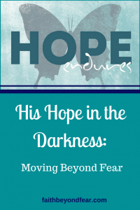 faithbeyondfear.com, alyndalong.com, Alynda Long, His Hope in the Darkness,