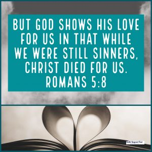 Romans 5:8, Lisa Williams, Prison of Shame, Faith Beyond Fear