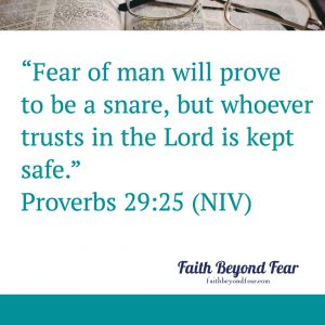 Proverbs 29:25, Jennifer Cotney, Redefining Fear, Faith Beyond Fear