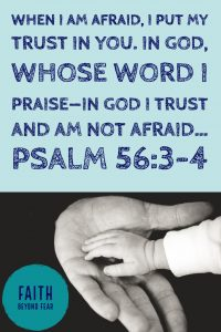 Psalm 56, Dawn Ward, Faith Beyond Fear, faithbeyondfear.com