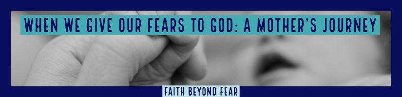 God, Lori Altebaumer, Faith Beyond Fear, Guest Post, faithbeyondfear.com, prodigal, infertility