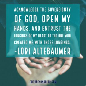 Lori Altebaumer, Faith Beyond Fear, faithbeyondfear.com, God, infertility, prodigal