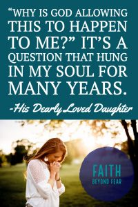 Faith Beyond Fear, faithbeyondfear.com, articles, His Dearly Loved Daughter, God's love