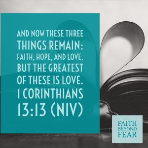 Corinthians, Lori Altebaumer, Faith Beyond Fear, faithbeyondfear.com, God