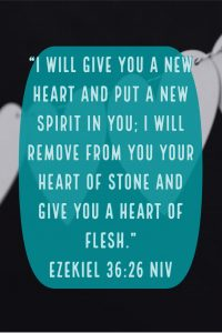 Ezekiel 36:26, Amy Merritt, Faith Beyond Fear, faithbeyondfear.com