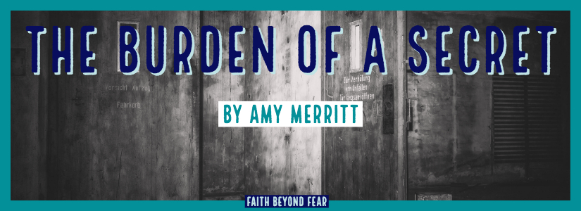 Burden, Amy Merritt, Faith Beyond Fear, faithbeyondfear.com