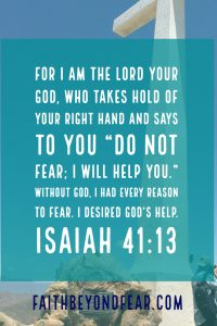 Isaiah 41:13, Lisa Lucero, Faith Beyond fear, faithbeyondfear.com