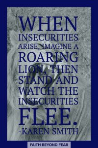 Karen Smith, Roaring Lion, Faith Beyond Fear, faithbeyondfear.com