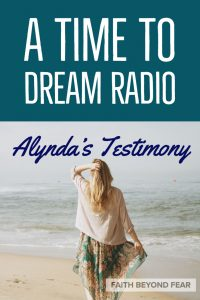 Alynda Long, A Time to Dream, Testimony, Radio Interview, Sexual Abuse