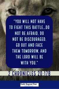 2 Chronicles, Mary Felkins, Faith Beyond Fear, faiithbeyondfear.com, Lion, Fear,